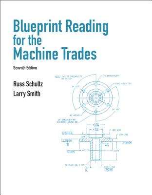 Blueprint Reading for Machine Trades By Schultz, Russ